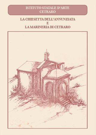 La chiesetta dell' Annunziata e la Marineria di Cetraro
